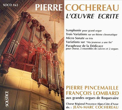 Cochereau: The Written Works
