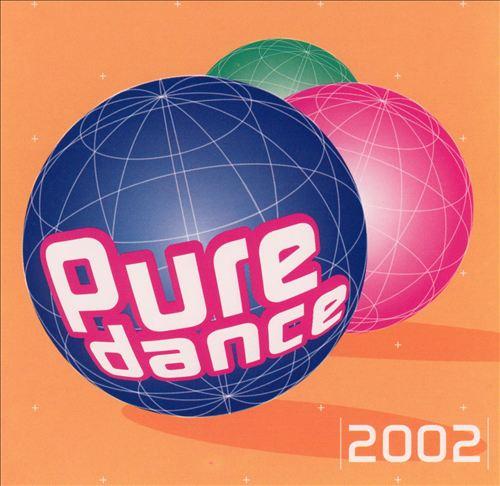 Pure Dance 2002
