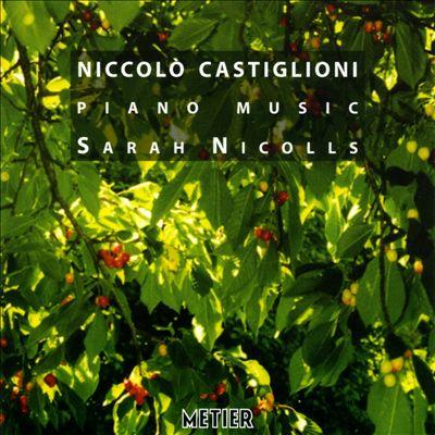 Niccolò Castiglioni: Piano Music