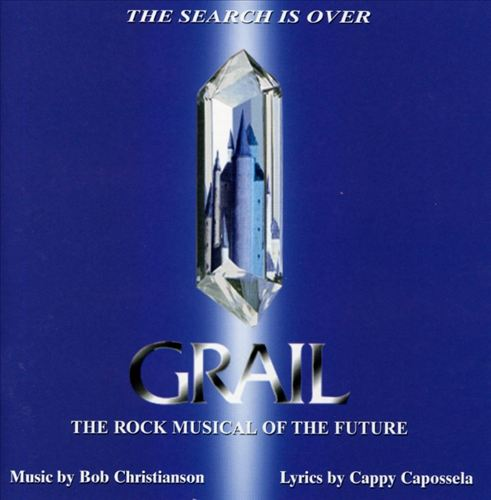 Grail: The Rock Musical of the Future