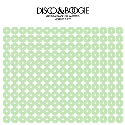 Disco & Boogie: 200 Breaks & Drum Loops, Vol.3