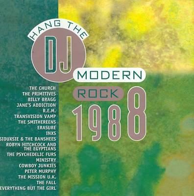Modern Rock 1988: Hang the DJ