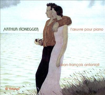 Arthur Honegger: L'Oeuvre pour piano