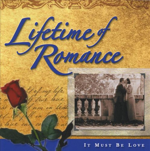 Lifetime of Romance: It Must Be Love [Holland]