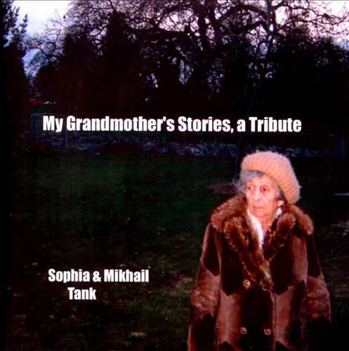 My Grandmother's Stories: A Tribute