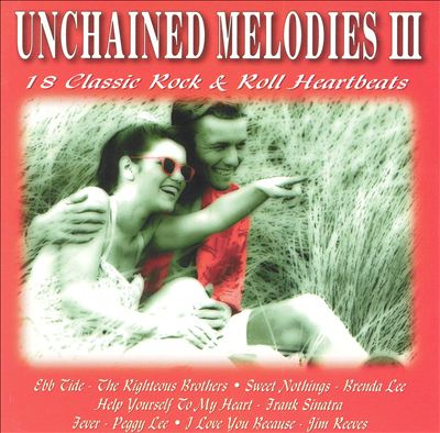 Unchained Melodies, Vol. 3