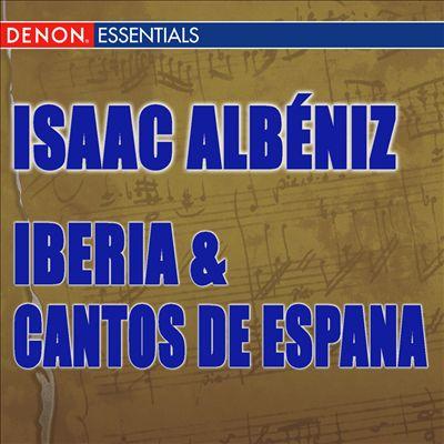 Albéniz: Iberia; Cantos de Espana
