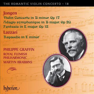 The Romantic Violin Concerto, Vol. 18: Jongen, Lazzari