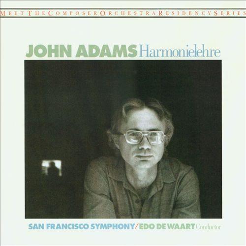 John Adams: Harmonielehre