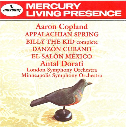 Copland: Appalachian Spring; Billy the Kid; Danzon Cubano; El Salon Mexico