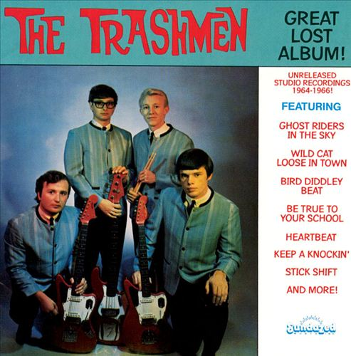 The Great Lost Trashmen Album!