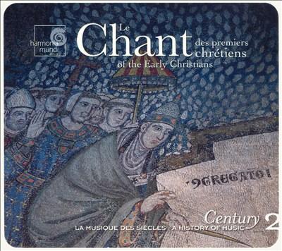 Le Chant des premiers chrétienes