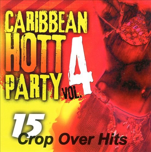Caribbean Hott Party, Vol. 4