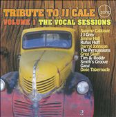 Tribute To J.J. Cale, Vol. 1: The Vocal Sessions