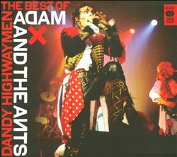 Dandy Highwaymen: The Best of Adam and the Ants