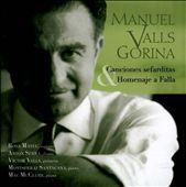 Manuel Valls: Sephardic Songs