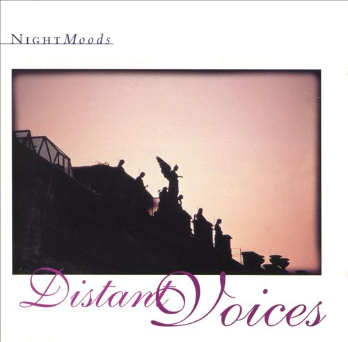 Nightmoods: Distant Voices