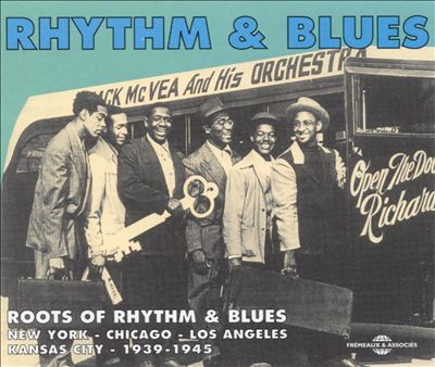 Roots of Rhythm and Blues [Fremeaux & Associes]