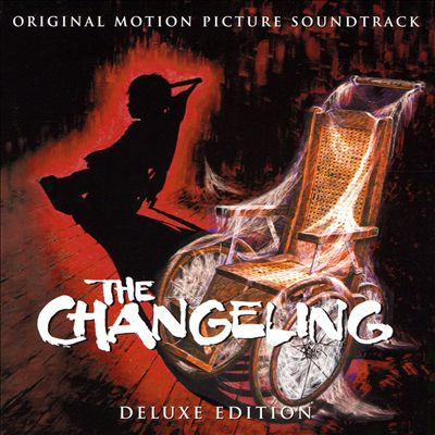 The Changeling [Original Motion Picture Soundtrack]