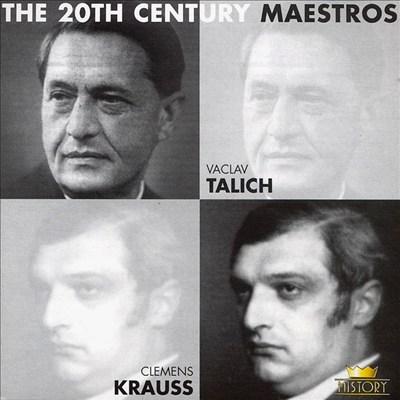 20th Century Maestros: Vaclav Talich & Clemens Krauss
