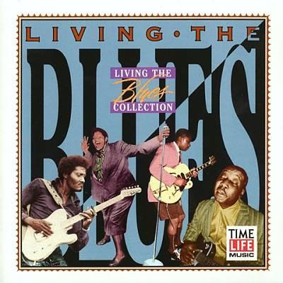Living the Blues [Time-Life Inc.]