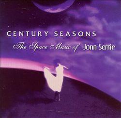 Century Seasons: The Space Music of Jonn Serrie