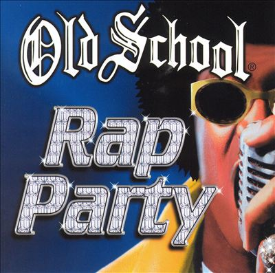 Old School Rap Party, Vol. 1