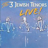 The 3 Jewish Tenors Live!