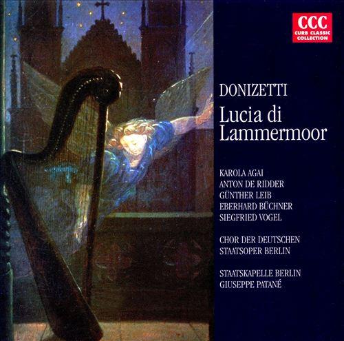 Donizetti: Lucia di Lammermoor [Selections]