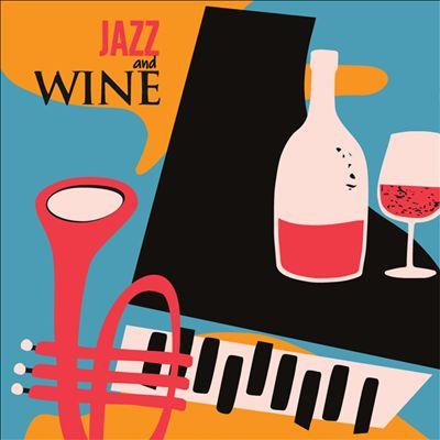Jazz and Wine