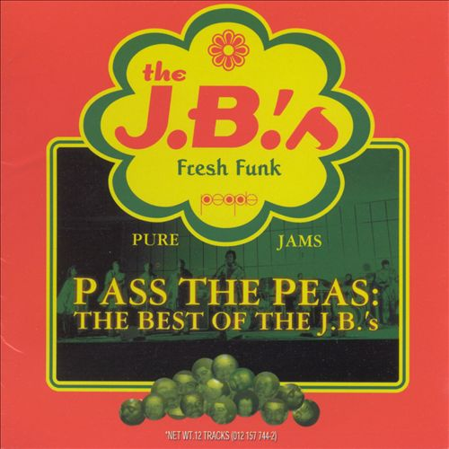 Pass the Peas: The Best of the J.B.'s