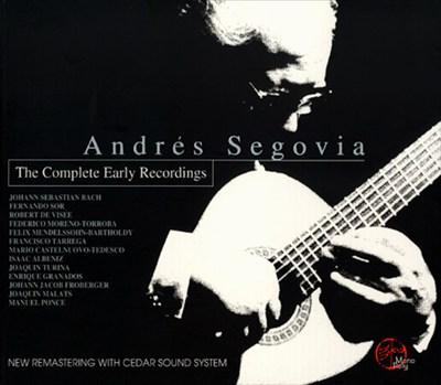 Andrés Segovia Complete Early Recordings