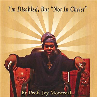 """I'm Disabled But """"Not in Christ"""""""
