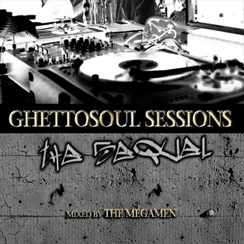 Ghetto Soul Sessions: The Sequel