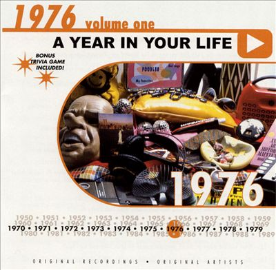 A Year in Your Life: 1976, Vol. 1