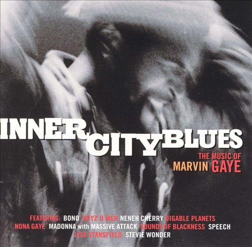 Inner City Blues: The Music of Marvin Gaye