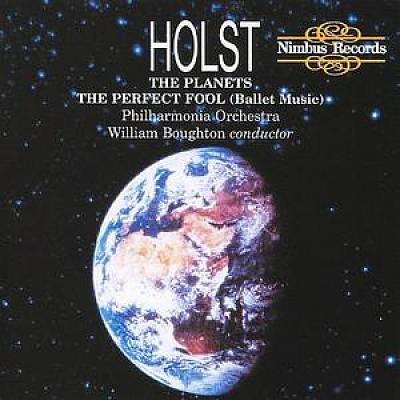 Holst: The Planets; The Perfect Fool (Ballet Music)