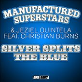 Silver Splits The Blue [Remixes]