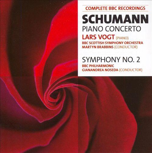 Schumann: Piano Concerto; Symphony No. 2