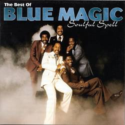 The Best of Blue Magic: Soulful Spell