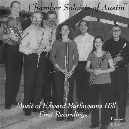 Music of Edward Burlingame Hill: First Recordings