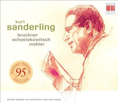 Kurt Sanderling conducts Bruckner, Shostakovich & Mahler