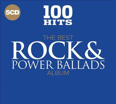 100 Hits: The Best Rock & Power Ballads
