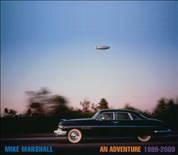 An Adventure: 1999-2009