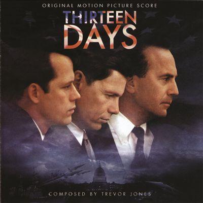 Thirteen Days: Original Motion Picture Score