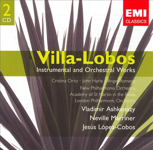 Villa-Lobos: Instrumental and Orchestral Works