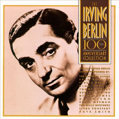 Irving Berlin 100th Anniversary Collection