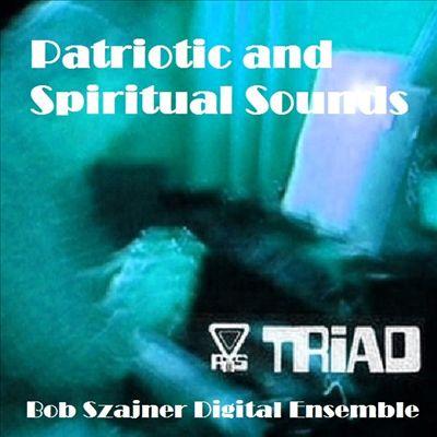 Patriotic and Spiritual Sounds
