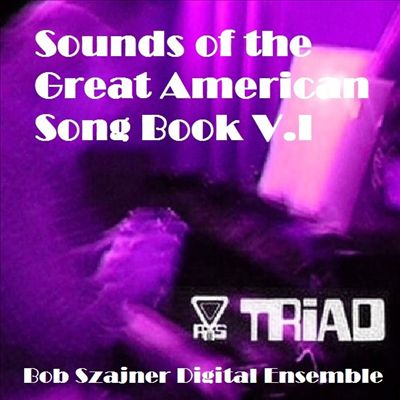 Sounds of the Great American Song Book V.1