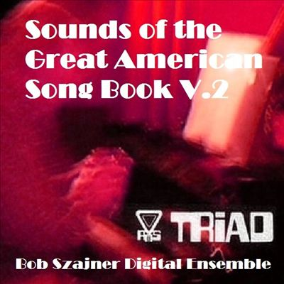 Sounds of the Great American Song Book V.2